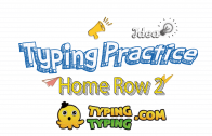 Typing Practice: Home Row 2