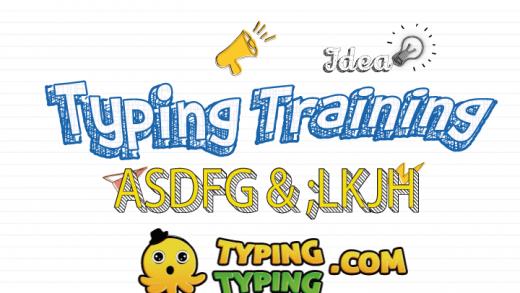 Typing Training: ASDFG and ;LKJH Keys